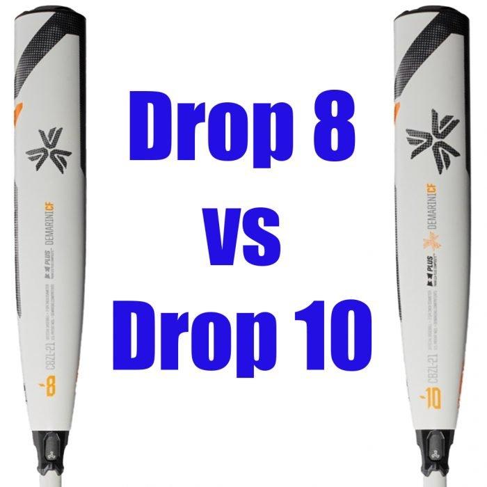 Drop 8 vs Drop 10